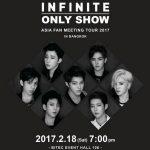 พลาดไม่ได้! #INFINITE พร้อม #จัดหนัก #แฟนมีตติ้ง #สั่งลา #ก่อน #เข้ากรม! 2017 Infinite Only Show Asia Fan Meeting Tour in Bangkok