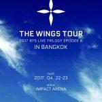 """7 หนุ่ม #BTS พร้อมกลับมาระเบิดความมันส์ให้เวทีลุกเป็นไฟ กับคอนเสิร์ตสุดยิ่งใหญ่ """"2017 BTS LIVE TRILOGY EPISODE III THE WINGS TOUR in Bangkok"""""""