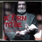 ค่ายเรียล แอนด์ ชัวร์ปล่อยซีดีแผ่นคู่อัลบั้ม Born to Be ของศิลปินร็อก 9 วง การันตีความร็อกและเมทัลโดยโป่ง หิน เหล็ก ไฟ