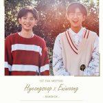 #HYEONGSEOP x #EUIWOONG 1st Fan Meeting in Bangkok