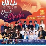 Hua Hin International Jazz Festival 2018:  Open To The New Shades