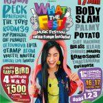 What The Fest! Music Festival เฟสอะร้ายยย โคดวัยรุ่น