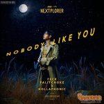 """เป๊ก-ผลิตโชค x ฮอลลาโฟนิค ส่งซิลเกิลภาษาอังกฤษสุดอินเตอร์ """"Nobody Like You"""