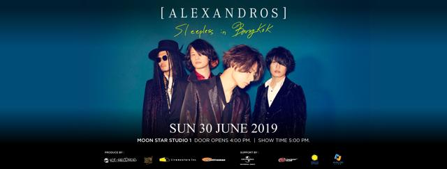 [ALEXANDROS] Sleepless in Bangkok 30 มิ.ย.นี้!!