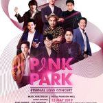 คอนเสิร์ตการกุศล Pink Park Eternal Love Concert