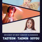 """""""แทยอน, แทมิน"""" นำทีมพร้อม """"โซยู"""" 3 ศิลปินระดับเทพ 2019 BEST OF BEST CONCERT IN BANGKOK"""
