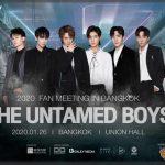 เตรียมเปิดศึก The Untamed Boys 2020 Fan Meeting in Bangkok