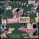 Daynim –  In Your Bad Day (Part l, Part ll)