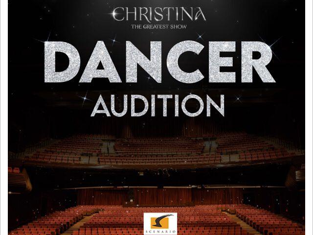 """""""ซีเนริโอ"""" เอาใจขาแดนซ์ เปิดรับสมัคร Dancer!!! ใน """"CHRISTINA THE GREATEST SHOW"""""""