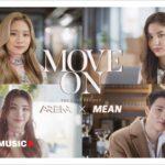 AR3NA ชวน มีน-พีรวิชญ์ เป็นแขกรับเชิญคนแรก ใน 'AR3NAxMEAN – Move On The Duet Project'